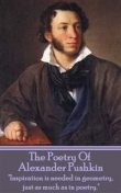 The Poetry Of Alexander Sergeyevich Pushkin, Alexander Pushkin