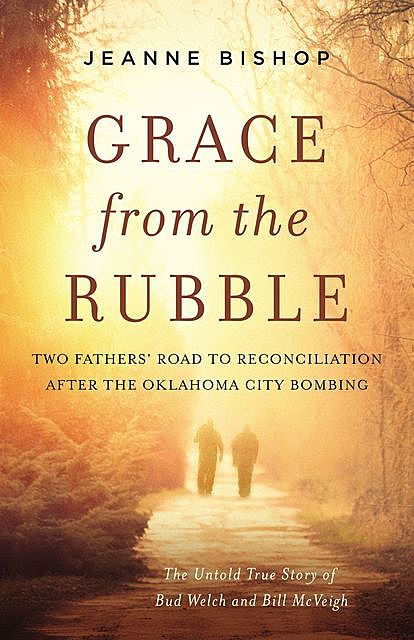 Grace from the Rubble, Jeanne Bishop