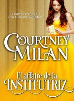 El Affaire De La Institutriz, Milan Courtney
