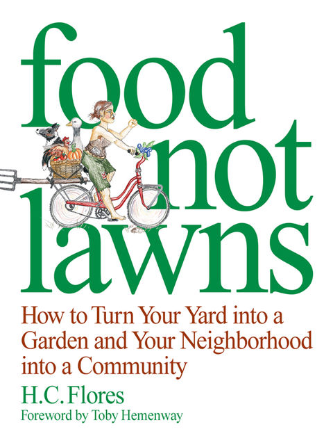 Food Not Lawns, Heather Flores