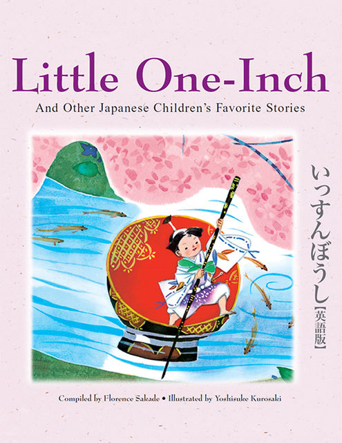 Little One-Inch and Other Japanese Children's Favorite Stories, Florence Sakade