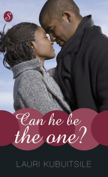 Can He be the One?, Lauri Kubuitsile