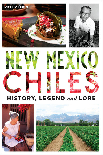 New Mexico Chiles, Kelly Culler