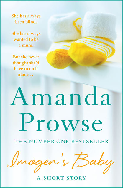 Imogen's Baby: A Short Story, Amanda Prowse