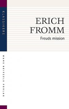 Freuds mission, Erich Fromm