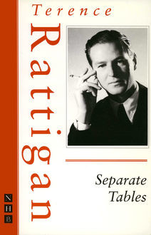 Separate Tables (The Rattigan Collection), Terence Rattigan