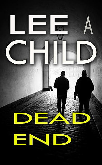 Dead End, Lee Child