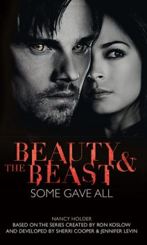 Beauty & the Beast – Some Gave All, Nancy Holder