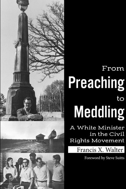 From Preaching to Meddling, Francis Walter