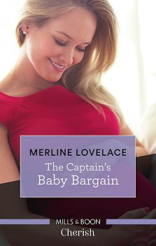 The Captain's Baby Bargain, Merline Lovelace