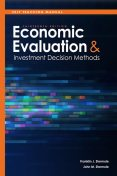 Self Teaching Manual, Economic Evaluation and Investment Decision Methods, Franklin Stermole, John M.Stermole