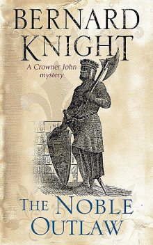 Noble Outlaw, The, Bernard Knight