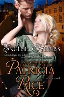 The English Heiress (Regency Nobles Series, Book 3), Patricia Rice