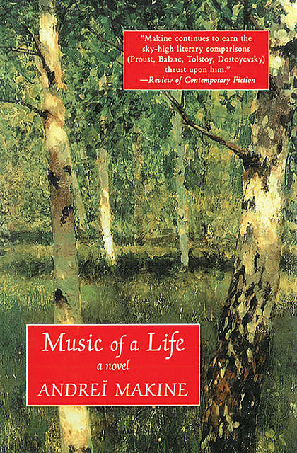 Music of a Life, Andrei Makine