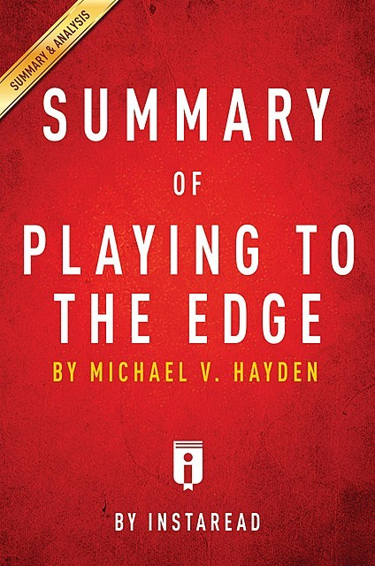 Summary of Playing to the Edge, Instaread