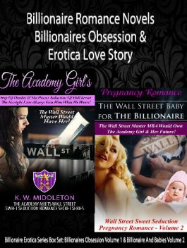 Billionaire Romance Novels: Billionaires Obsession & Erotica Love Story, K.W.Middleton