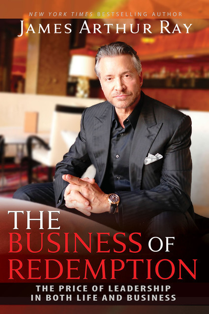 The Business of Redemption, James Ray