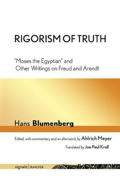 Rigorism of Truth, Hans Blumenberg