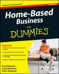 Home-Based Business For Dummies®, Paul Edwards, Peter Economy, Sarah Edwards