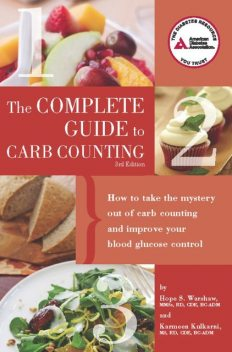Complete Guide to Carb Counting, Hope S. Warshaw, Karmeen Kulkarni