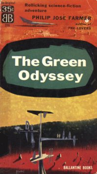 The Green Odyssey, Philip José Farmer