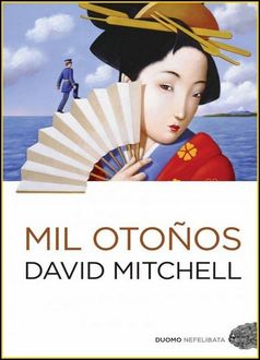 Mil Otoños, David Mitchell