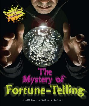 The Mystery of Fortune-Telling, William R.Sanford, Carl R.Green