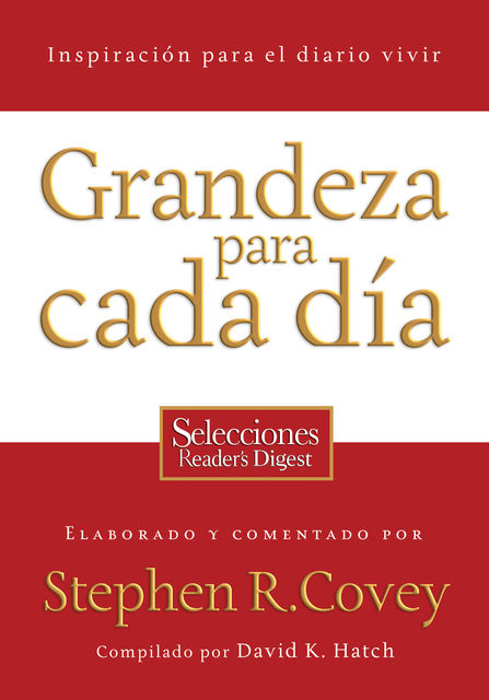 Grandeza para cada día, Stephen Covey, David Hatch