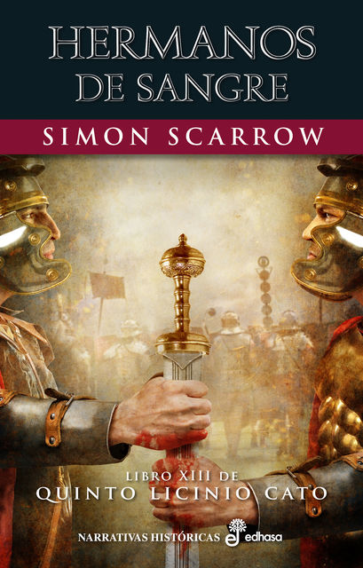 Hermanos de sangre, Simon Scarrow
