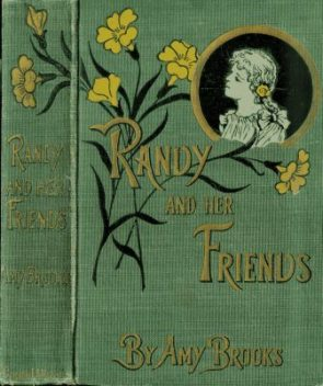 Randy and Her Friends, Amy Brooks