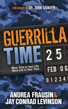 Guerrilla Time, Jay Levinson, Andrea Frausin