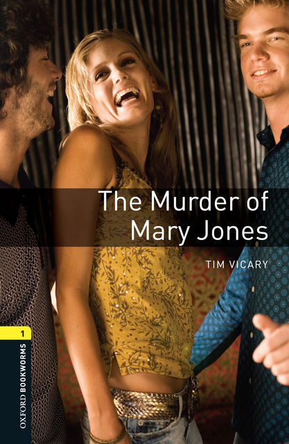 The Murder of Mary Jones, Tim Vicary