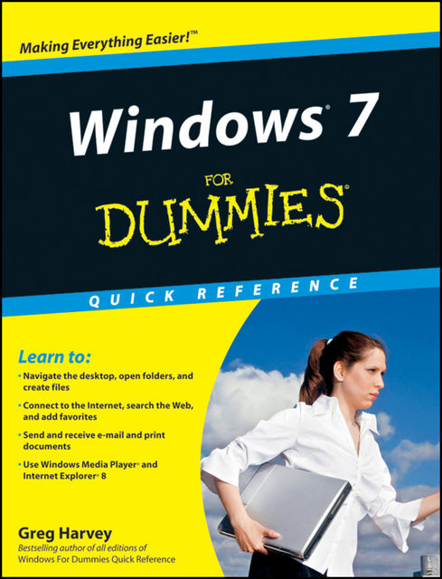 Windows 7 For Dummies Quick Reference, Greg Harvey