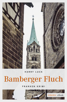 Bamberger Fluch, Harry Luck