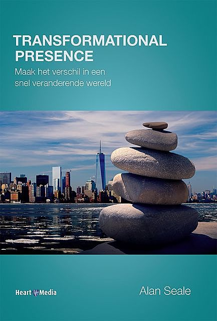 Transformational Presence, Alan Seale