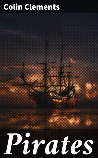 Pirates, Colin Clements