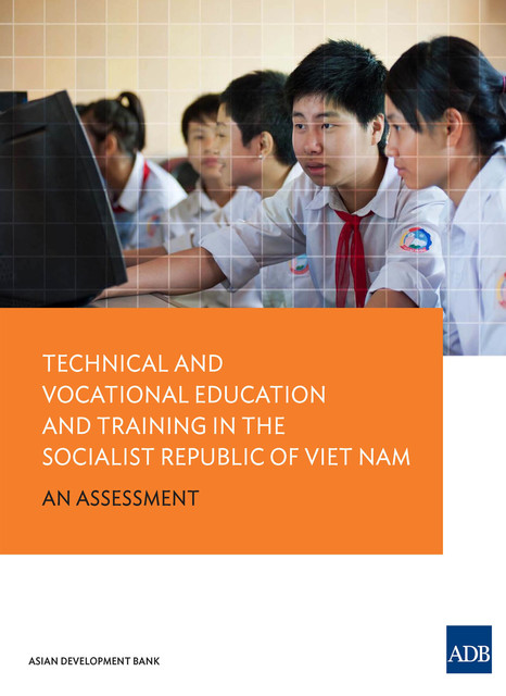 Technical and Vocational Education and Training in Viet Nam, Asian Development Bank