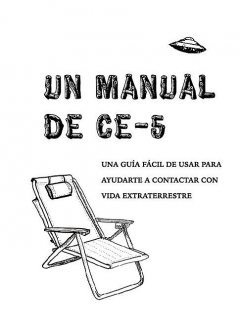 Un Manual CE-5, Cielia Hatch, Mark Koprowski, The Calgary CE-5 Group