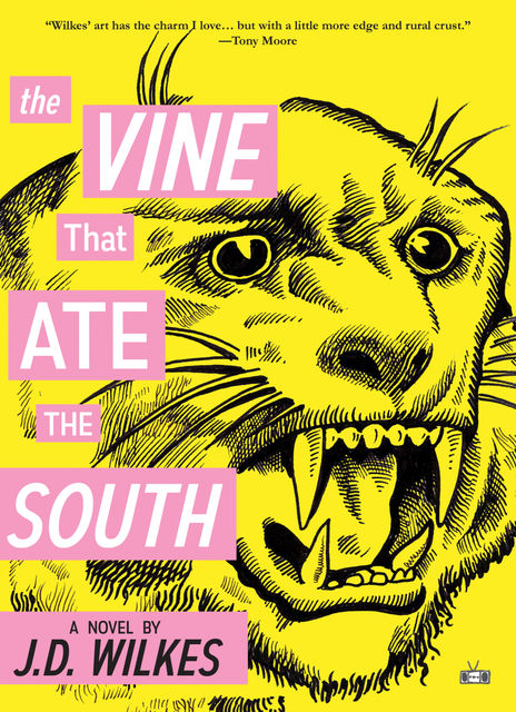 Vine That Ate the South, J.D. Wilkes