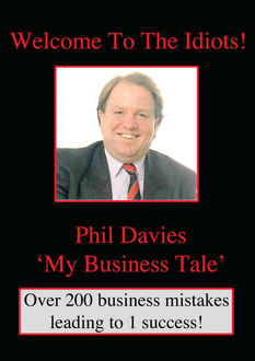 Welcome to the Idiots, Phil Davies