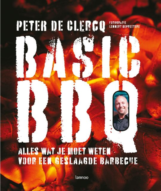 Basic BBQ, Peter de Clercq