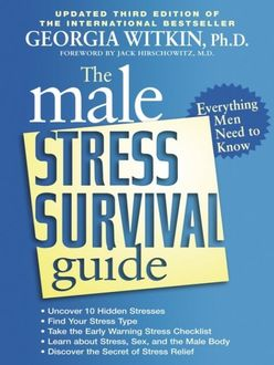 The Male Stress Survival Guide, Third Edition, Georgia Witkin