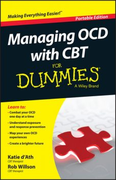 Managing OCD with CBT For Dummies, Rob Willson, Katie d'Ath