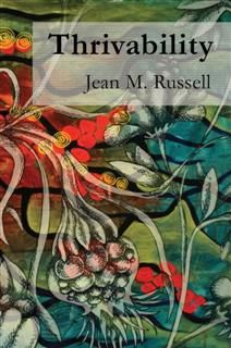 Thrivability, Jean M Russell