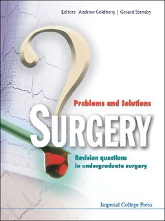 Surgery: Problems and Solutions, Andrew Goldberg, Gerard Stansby