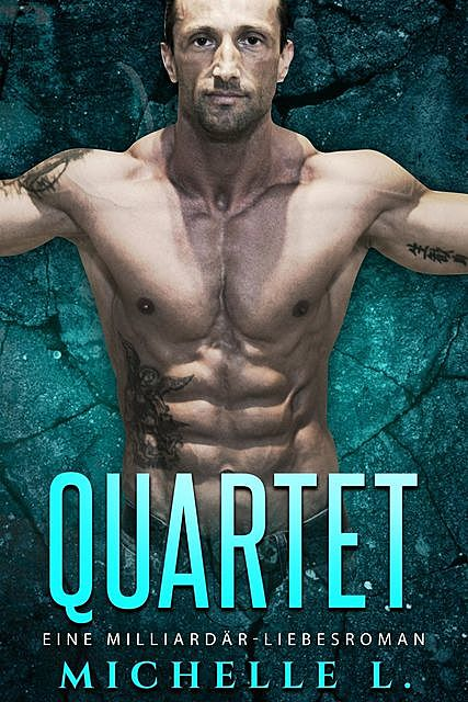 Quartet, Michelle L.