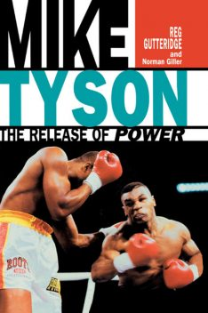 Mike Tyson, Norman Giller, Reg Gutteridge