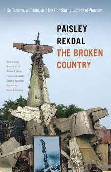 The Broken Country, Paisley Rekdal