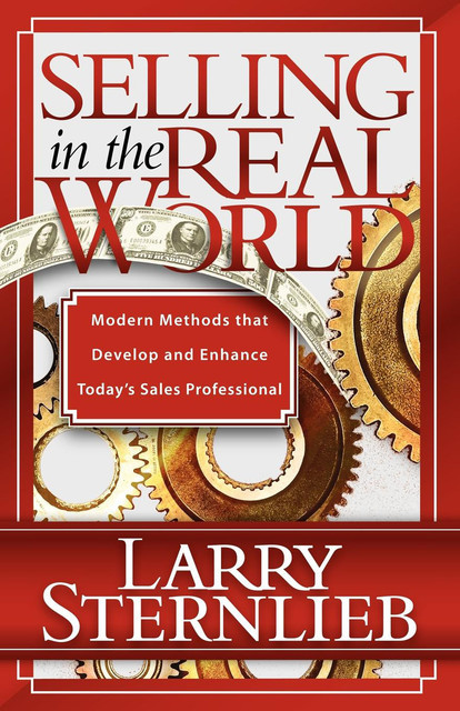 Selling in the Real World, Larry Sternlieb