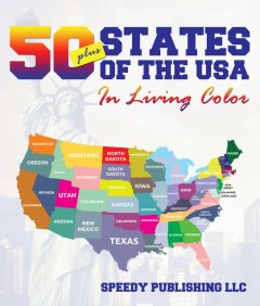 Fifty+ States Of The USA In Living Color, Speedy Publishing